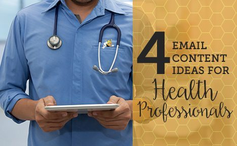 4 Email Content Ideas for Health Professionals [Infographic]