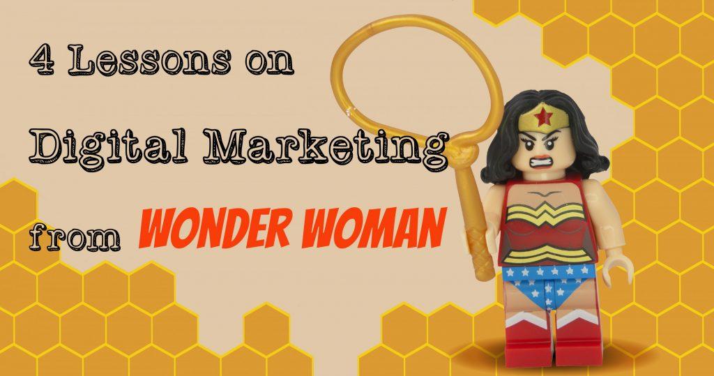 4 Lessons on Digital Marketing from Wonder Woman-HeaderImage