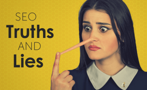 seo truths and lies