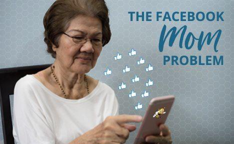 The Facebook Mom Problem