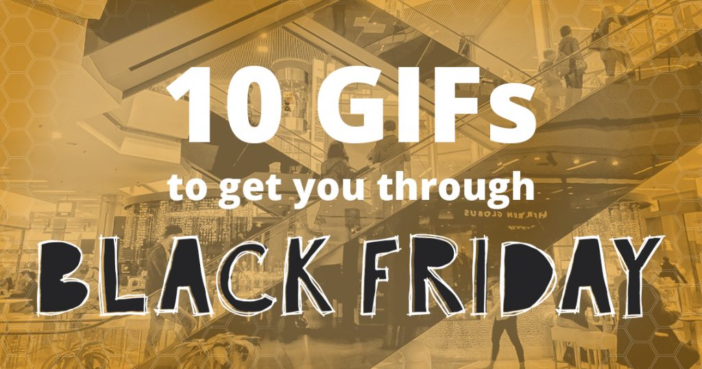 10 GIFs to Get You Through Black Friday HeaderImage