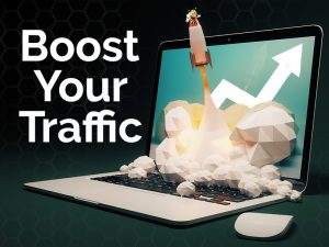 boost your traffic