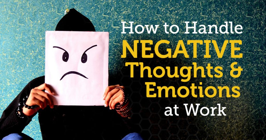 How to Handle Negative Thoughts and Emotions at Work HeaderImage