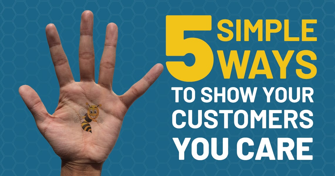 5 Simple Ways to Show Your Customers You Care header image