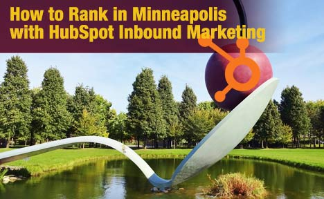 How to Rank in Minneapolis with HubSpot Inbound Marketing