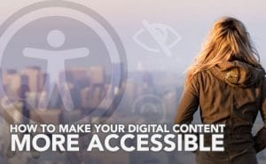 how to make your digital content more accessible FeaturedImage