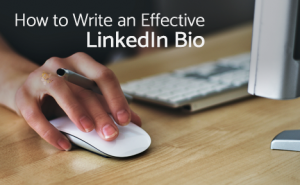 How to Write an Effective LinkedIn Bio FeaturedImage