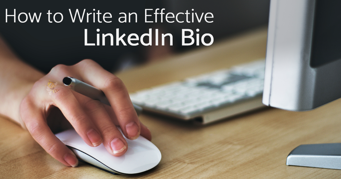 How to Write an Effective LinkedIn Bio