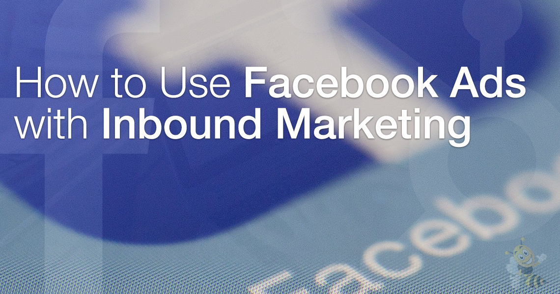 How to Use Facebook Ads with Inbound Marketing HeaderImage