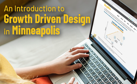 An Introduction to Growth-Driven Design in Minneapolis
