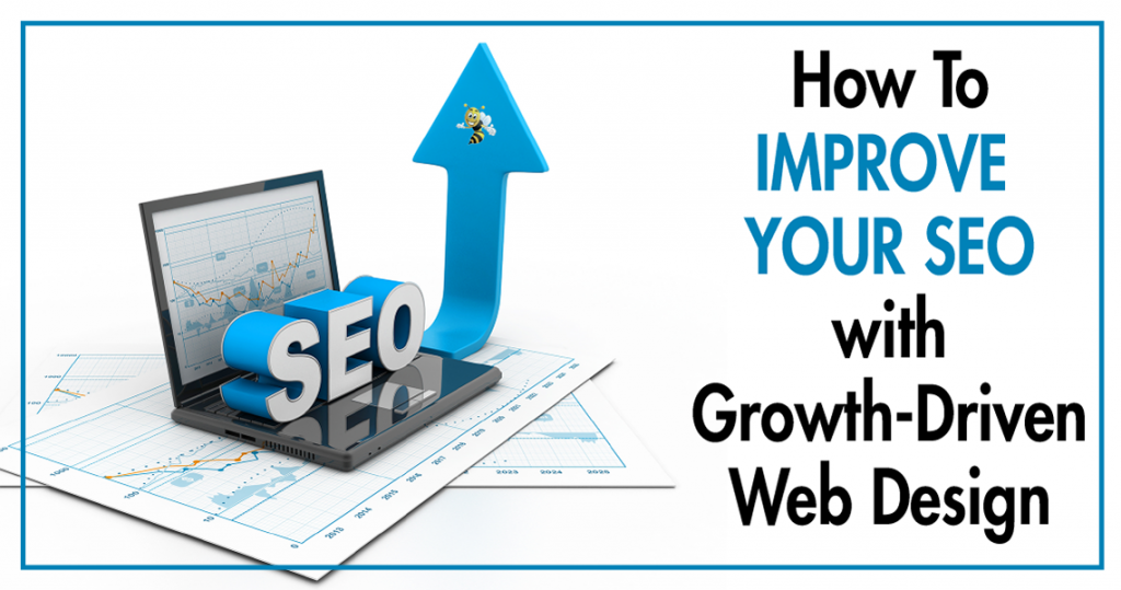 """image of an arrow pointing up out of a computer with text overlaid that says """"How to Improve Your SEO with Growth-Driven Web Design"""""""