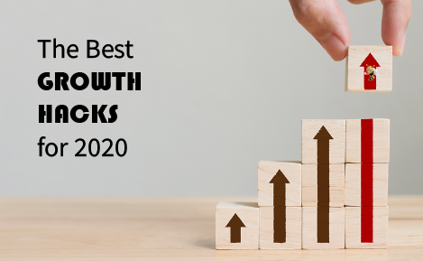 The Best Growth Hacks for 2020