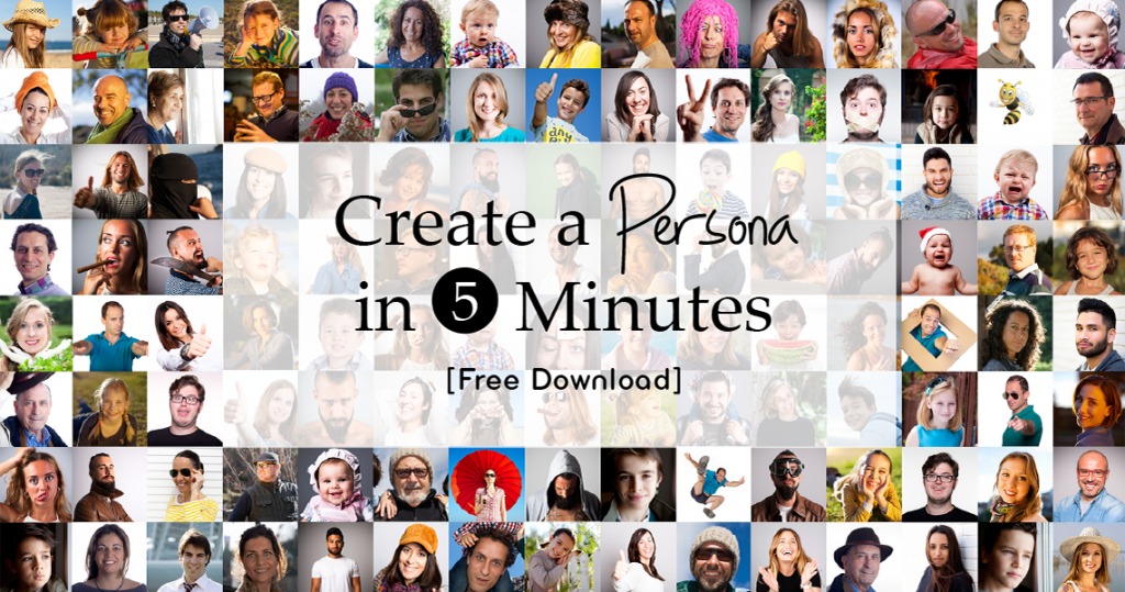 "tiled photos of random people with text overlaid that says ""create a persona in 5 minutes [free download]"""