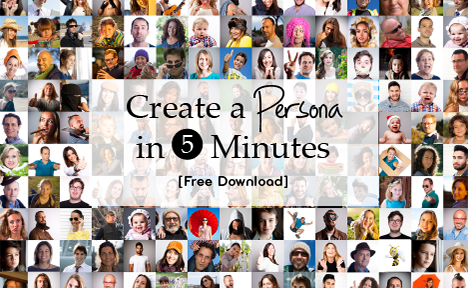 Create a Persona in 5 Minutes [Free Download]