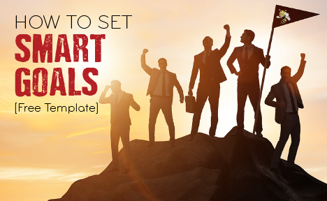 How to Set SMART Goals [Free Template]