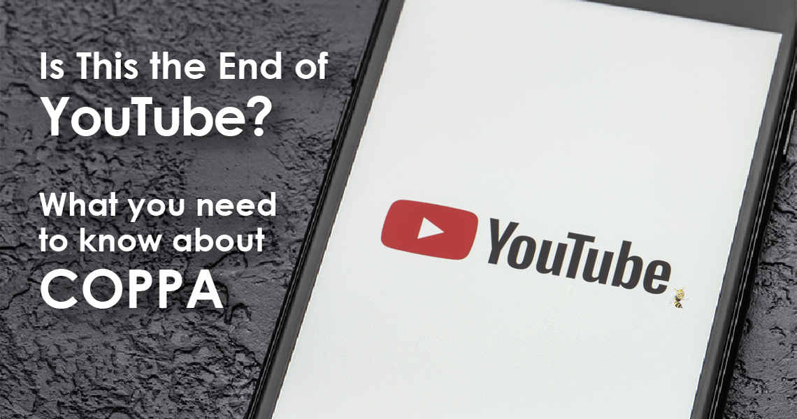 Is This the End of YouTube? What You Need to Know about COPPA