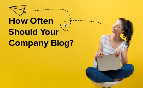 How Often Should Your Company Blog?
