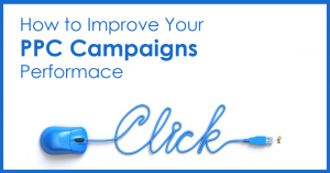 """text overlaid on a plain white backdrop that says """"how to improve your PPC campaigns performance"""" below is a mouse, the wire is twisted to spell """"click"""""""
