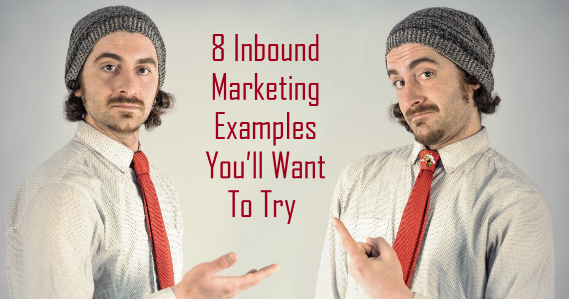 """two identical men pointing at each other with text overlaid that says """"8 Inbound Marketing Examples You'll Want to Try"""""""