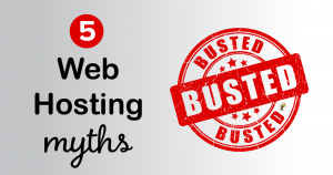 "a gray backdrop with text overlaid that says ""5 web hosting myths busted"""