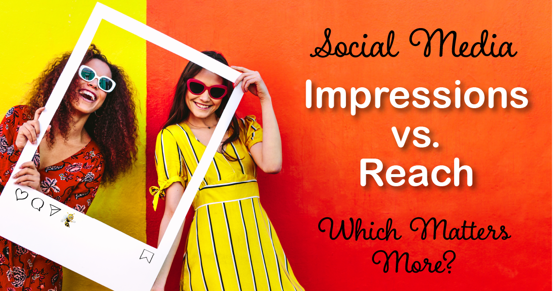 Social Media Impressions vs. Reach: Which Matters More?