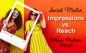 "two women holding a polaroid picture frame with text overlaid that says ""social media impressions vs reach: which matters more?"""