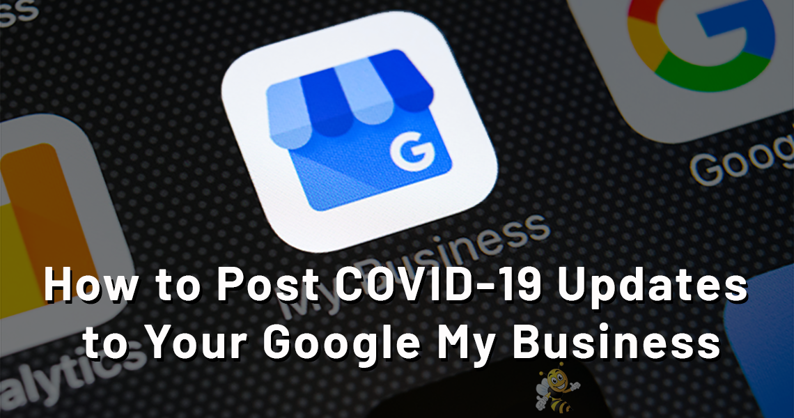 How to Post COVID-19 Updates to Your Google My Business