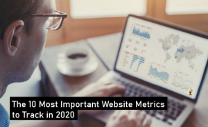 "a person typing on a computer with text overlaid that says ""The 10 Most Important Website Metrics to Track in 2020"""