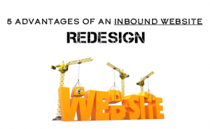 "construction equipment with text overlaid that says ""5 Advantages of an Inbound Website Redesign"""
