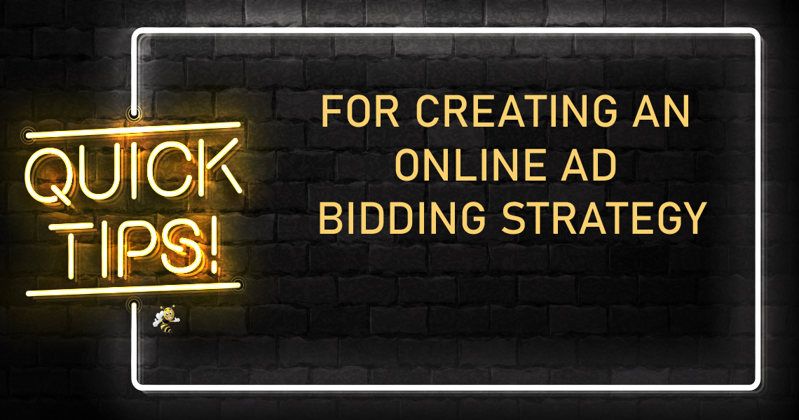 Tips for Creating an Online Ad Bidding Strategy