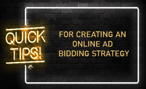 "a neon sign that says ""Tips for Creating an Online Ad Bidding Strategy"""