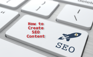 "a keyboard with text overlaid that says ""How to Create SEO Content"""