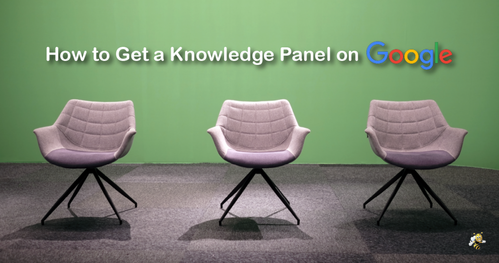 """three empty chairs in a row with text overlaid that says """"How to Get a Knowledge Panel on Google"""""""
