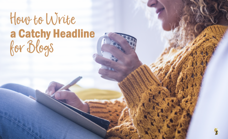 How to Write a Catchy Headline for Blogs